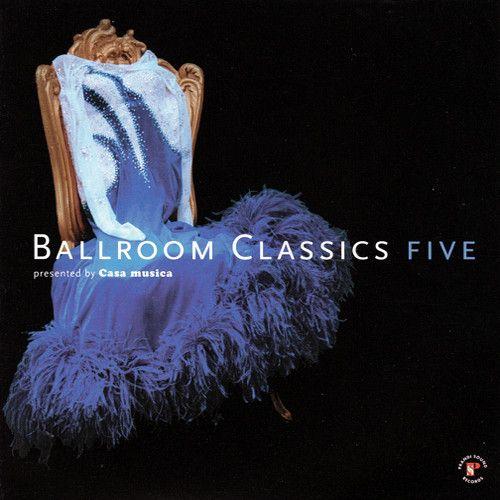 Ballroom Classics 5