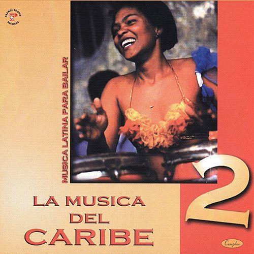 La Musica Del Caribe 2