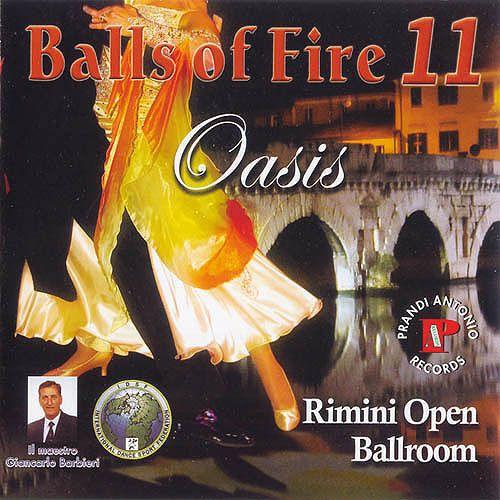 Rimini Open Vol. 11 - Balls Of Fire 'Oasis'