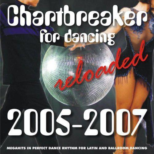 Chartbreaker Reloaded (2005-2007)
