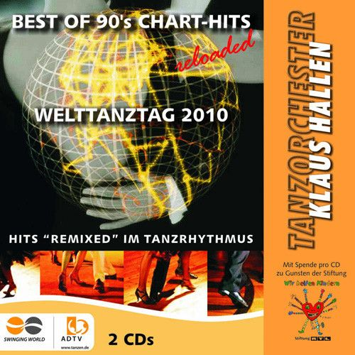 Welttanztag 2010 - Best Of 90's Chart Hits reloaded
