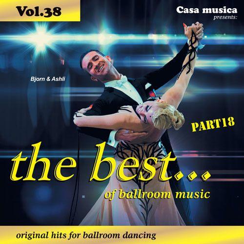 Vol. 38: The Best Of Ballroom Music - Part 18