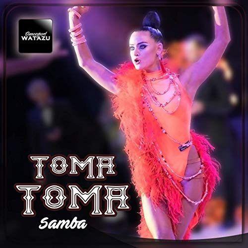 Toma Toma Samba (Single)