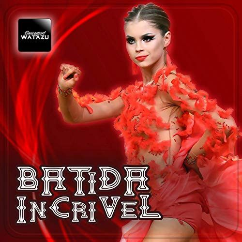 Batida Incrivel (Single)