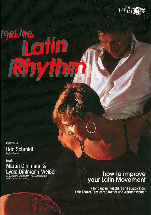Feel The Latin Rhythm