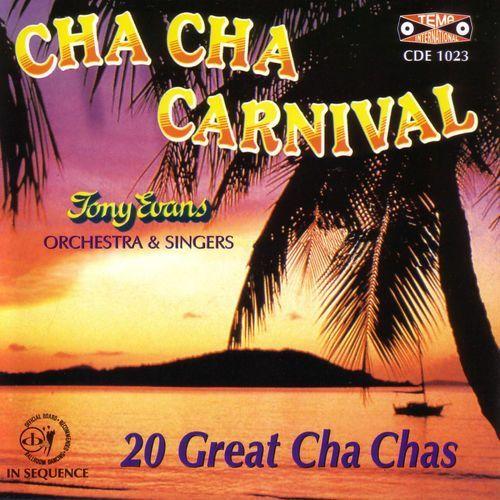 Cha Cha Carnival - 20 Great...