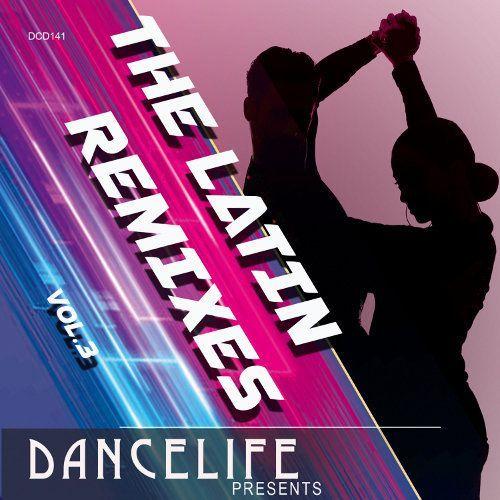 The Latin Remixes Vol. 3