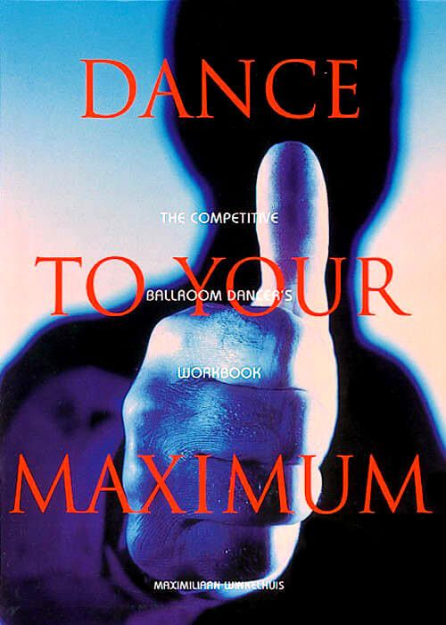 Dance To Your Maximum (2nd Edition)
