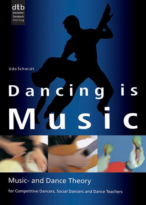 Dancing is Music (4th Edition)