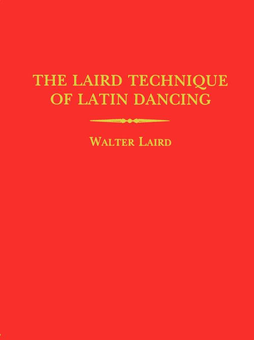 The Laird Technique (7th Edition)