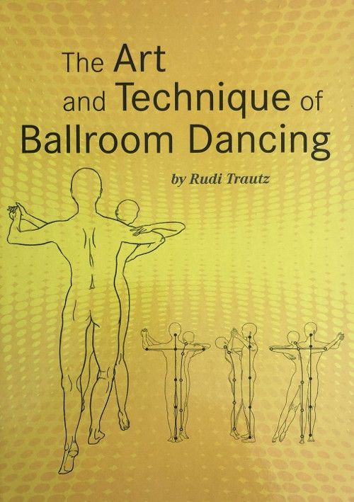 The Art And Technique Of Ballroom Dancing