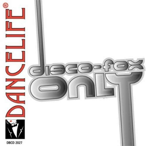 Disco Fox Only (Non-Stop Mix)
