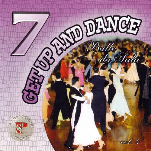 Get Up And Dance 7 - Vol. 4...