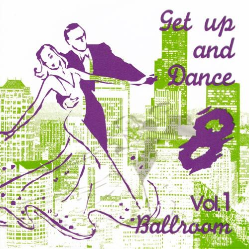 Get Up And Dance 8 - Vol. 1...