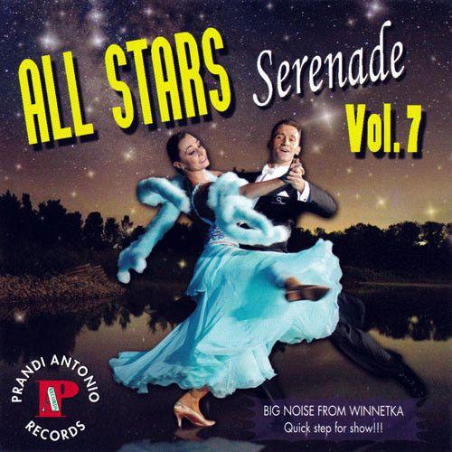 All Stars Ballroom Dances Vol. 7 - 'Serenade'