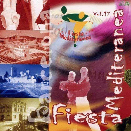 Vol. 17 - Fiesta Mediteranea