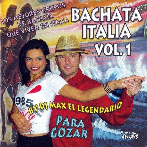 Bachata Italia Vol. 1